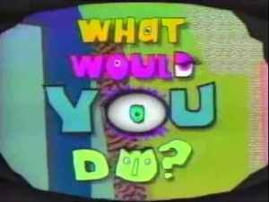 What_Would_You_Do_intertitle